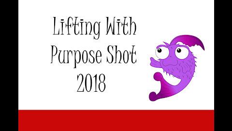 Lifting With Purpose Shot 2018