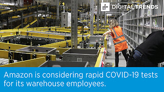 Amazon is considering rapid COVID-19 tests for its warehouse employees.