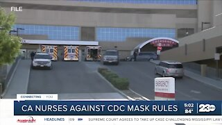California Nurses Association opposes new CDC mask guidelines