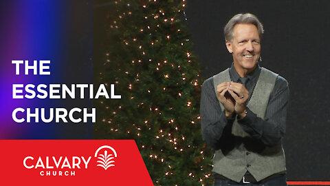 The Essential Church - Matthew 16:13-20 - Skip Heitzig