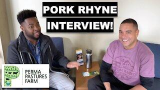 Interview With Pork Rhyne