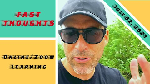 FAST THOUGHTS: The failure of online/Zoom learning...