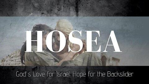 Hosea 11-12 God's Love for Israel: Hope for the Backslider