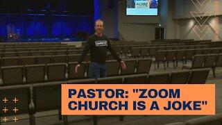 """Pastor: """"Zoom Church is a Joke"""""""