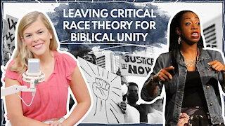 Leaving Critical Race Theory For Biblical Unity | Guest: Monique Duson | Ep 294