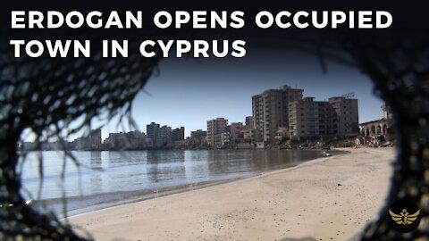 Erdogan opens Cyprus occupied town of Varosha. UN Security Council warns Turkey