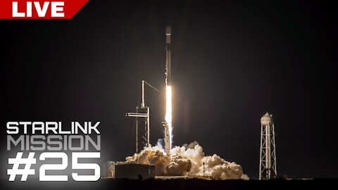 SpaceX Starlink Launch #25   LIVE