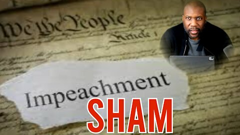 Top 5 Reasons Impeachment 2 was a SHAM