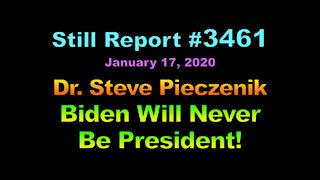 Dr. Steve Pieczenik – Biden Will Never Be President!, 3461
