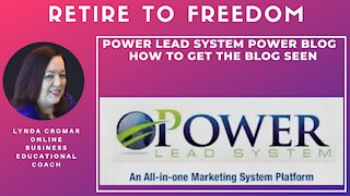 Power Lead System Power Blog how to get the blog seen