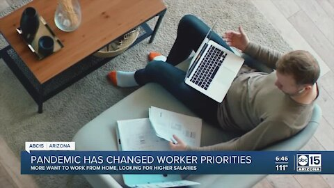Priorities shift for workers post-pandemic, people looking for higher salaries, work from home