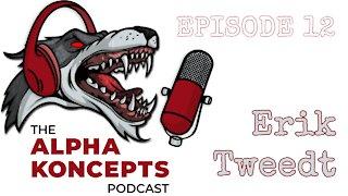 Alpha Koncepts Podcast - Erik Tweedt talks Medical Training for Gun Owners - Episode 12