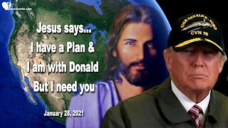 I have a Plan & I am with Donald... But I need you ❤️ Love Letter from Jesus Christ