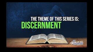Get Biblical Understanding #79 - Discernment