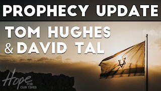 Update with IDF Major David Tal | Prophecy Update with Tom Hughes
