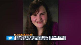 Milwaukee mother hopeful new podcast will solve daughter's murder