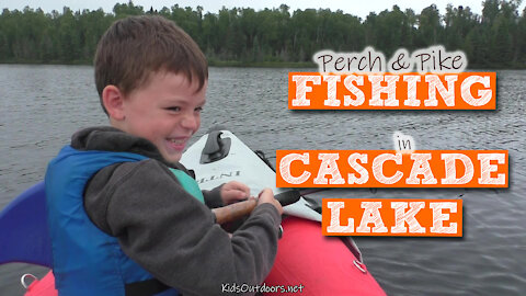 S2:E29 Perch and Pike Fishing in Cascade Lake | Kids Outdoors
