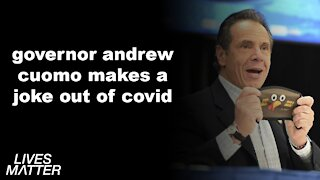 GOVERNOR ANDREW CUOMO MAKES A JOKE OUT OF COVID