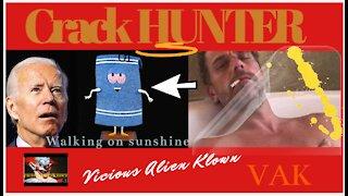 Crack Hunter Walking on Sunshine