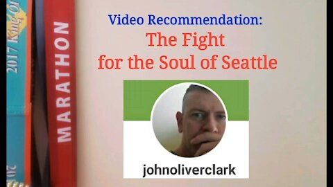 Vid Recommendation: the Fight for the Soul of Seattle.
