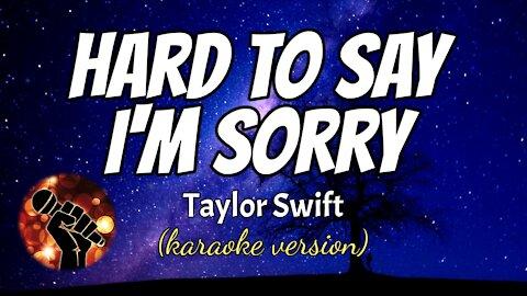 HARD TO SAY I'M SORRY - CHICAGO (karaoke version)