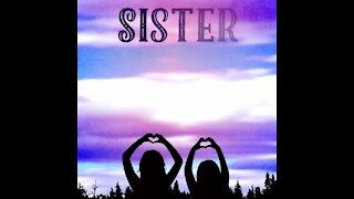 Sister Poem [GMG Originals]