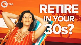 Can You Really Retire in Your 30s?