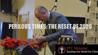 """""""Perilous Times: The Reset of 2020"""" 