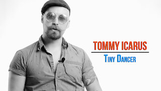 Tommy Icarus. Tiny Dancer. (Acoustic Cover) #UndertheInfluenceSeries