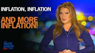 Inflation, Inflation, And More Inflation!