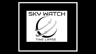 HIGH SPEED TIME LAPSE SKY WATCH 3/9/2021