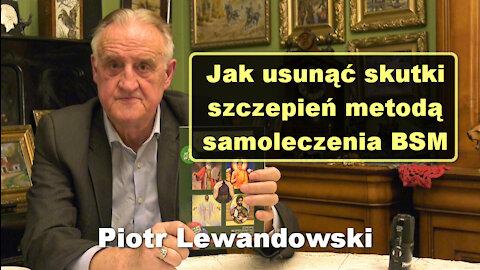 Jak usunąć skutki szczepień metodą samoleczenia BSM - Piotr Lewandowski
