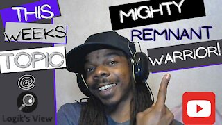 """""""Logik's View"""" Topic: Mighty Remnant Warrior: Rob Hambright"""