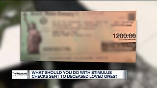 The Rebound Detroit: What you should do if a deceased family member receives a stimulus check
