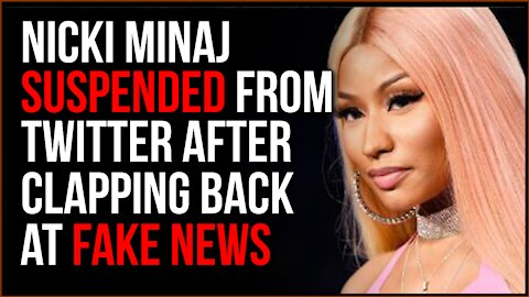 Nicki Minaj Gets SUSPENDED From Twitter After Clapping Back At Fake News About Vaccines