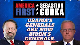 Obama's generals are now Biden's generals. Chris Farrell with Sebastian Gorka on AMERICA First