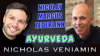 Nicolay Marcus Zederlinn Discusses Ayurveda with Nicholas Veniamin