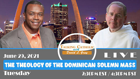 The Theology of the Dominican Solemn Mass with Father Augustine Thompson, O.P.