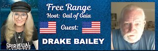 FREE RANGE: Gail of Gaia Talks With Drake Bailey About Current Events