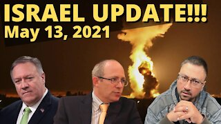 ISRAEL UPDATE May 13th, 2021