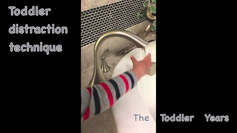 Toddler Distraction Technique