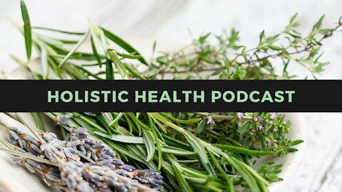 Holistic Health Podcast #2: Vaccine Passports, Censorship, Medical Tyranny, Colloidal Silver