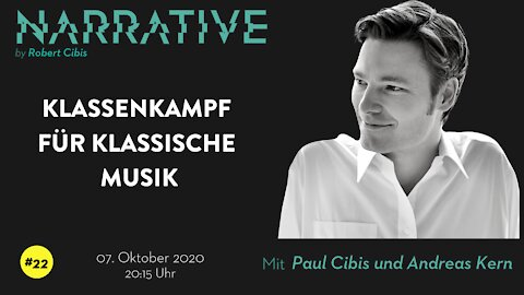 Narrative #22 - Paul Cibis & Andreas Kern