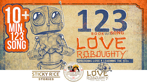 Learn the 123s with your favorite robot Love Roboughty! - 4k official video