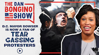 DC Mayor Bowser Is Now A Fan Of Tear Gassing Protesters