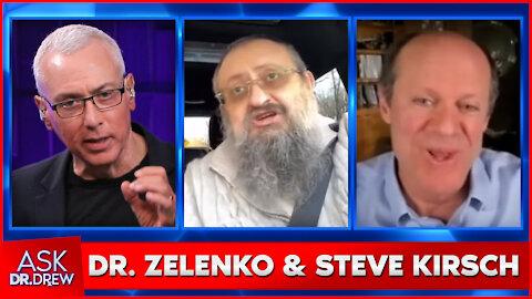 Dr. Vladimir Zelenko & Steve Kirsch on COVID-19, Dr. Fauci, Vaccines & More - Ask Dr. Drew
