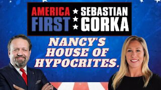 Nancy's House of Hypocrites. Rep. Marjorie Taylor Greene with Sebastian Gorka on AMERICA First