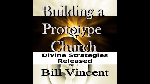 Building a Prototype Church by Bill Vincent - Audiobook Preview
