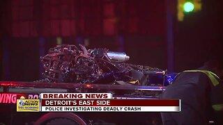 Police investigating deadly crash on Detroit's east side