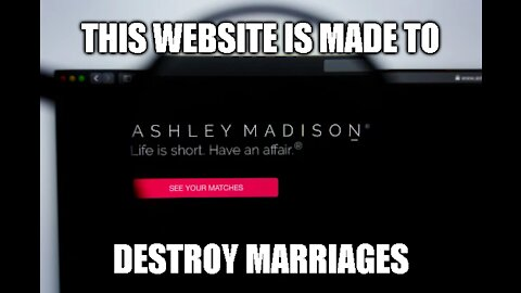 Ashley Madison - Destroying A Marriage Near You!